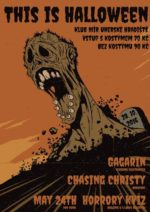 This Is Halloween: Chasing Christy / Gagarin / May 24th